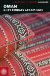 Bibliothèque du voyageur: Oman et les Émirats arabes unis