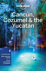 Cancun, Cozumel & Yucatan (guide en anglais)