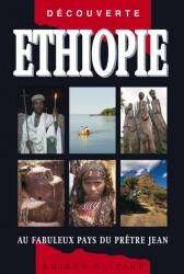 Ethiopie - Au fabuleux pays du prêtre Jean