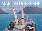 Le Marion Dufresne : Ravitailleur du bout du monde
