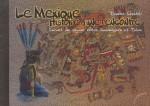 Le Mexique, histoire d
