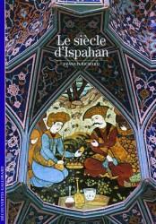 Le siècle d'Ispahan