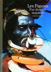 Les Papous: une diversité singulière