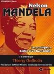 Nelson Mandela, le prodigieux destin d