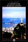 Le Grand Guide de Rio de Janeiro