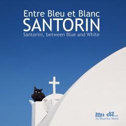 Santorin, entre Bleu et Blanc