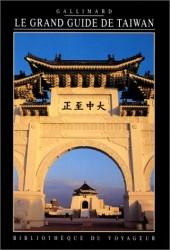 Le Grand guide de Taïwan