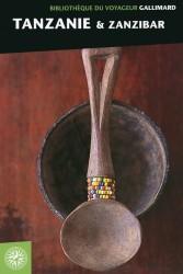 Bibliothèque du voyageur: Tanzanie & Zanzibar